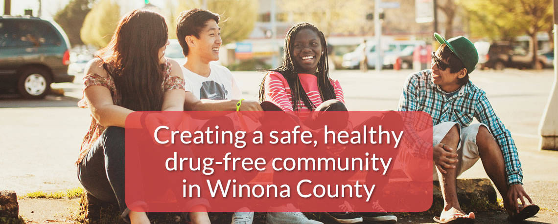 Creating a safe, healthy drug-free community in Winona County, Minnesota